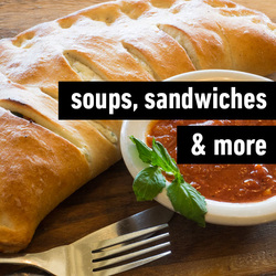 Soups, Sandwiches & More